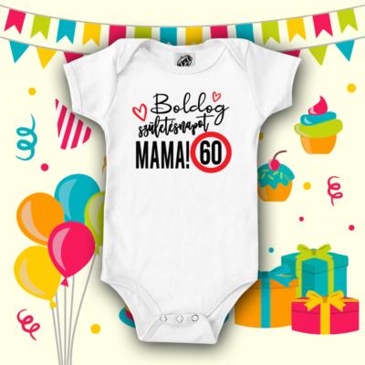 Boldog 60. születésnapot Mama! - Hosszú ujjú babaruha (AKCIÓ)