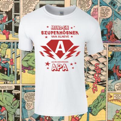 Minden szuperhősnek van álneve - Férfi póló