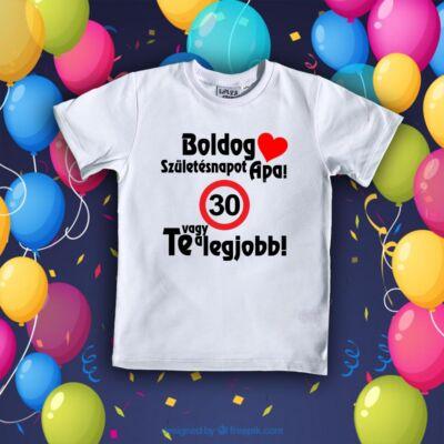 Boldog Születésnapot Apa - Gyerkőc póló (Fehér)