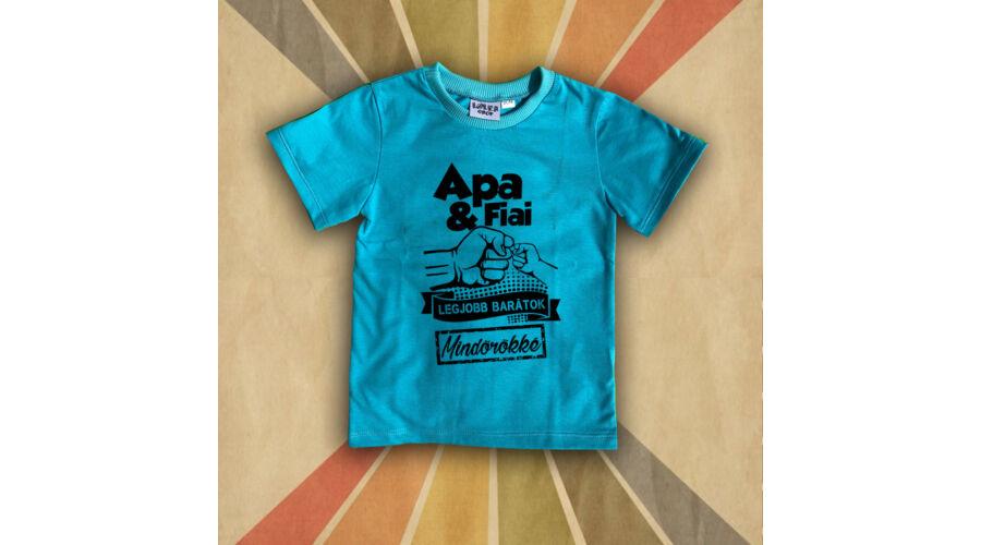 5799b555d9 Apa és Fiai (Több gyerek) Legjobb Barátok - Gyerkőc póló