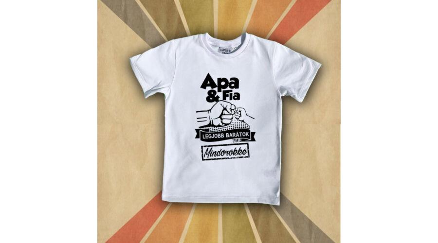 6771375ccc Apa és Fia legjobb Barátok - Gyerkőc póló (fehér)