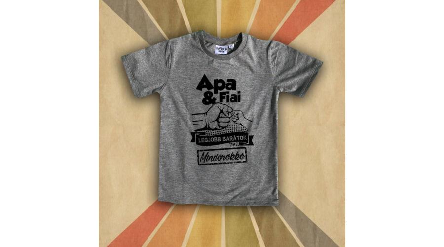 98ee5c3574 Apa és Fiai legjobb Barátok - Gyerkőc póló