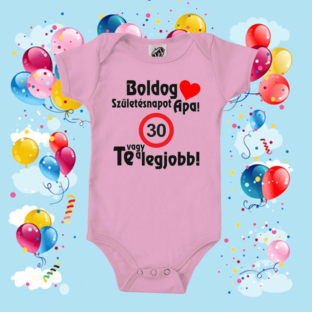 Boldog 30. születésnapot Apa! - Akciós babaruha - rövid ujjú 3ba83df4d0